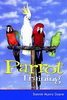 Parrot Training - a guide to taming and gentling