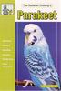Parakeet - The Guide to Owning
