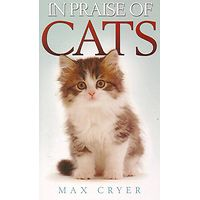 In Praise of Cats