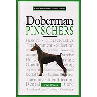 Doberman Pincher - A New Owners Guide