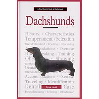 Dachshund - A New Owners Guide