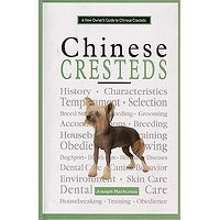 Chinese Crested - A New Owners Guide