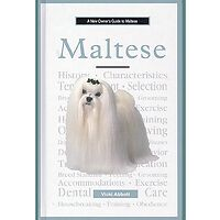 Maltese - A New Owners Guide