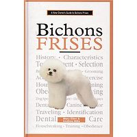 Bichon Frise - A New Owners Guide