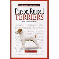 Parson Russell Terriers - A New Owners Guide