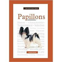 Papillons - A New Owners Guide