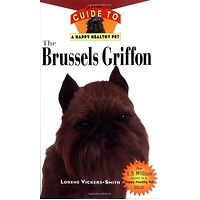 Brussels Griffon: Your Happy Healthy Pet