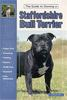 Staffordshire Bull Terrier - Guide to Owning