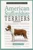 American Staffordshire Terriers - A New Owners Guide