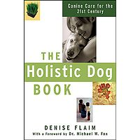 The Holistic Dog Book