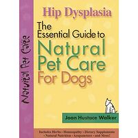 Hip Dysplasia - Natural Pet Care for Dogs
