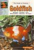 Goldfish the Guide to Owning