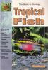 Tropical Fish the Guide to Owning