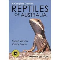 The Complete Guide to Reptiles of Australia 4th edition