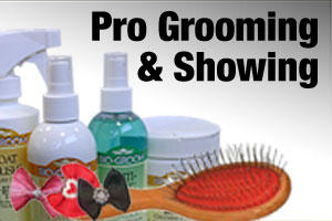 Grooming products for groomers and dog shows