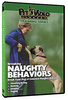 Correcting Naughty Behaviours DVD