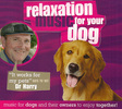 Relaxation Music CD for Your Dog